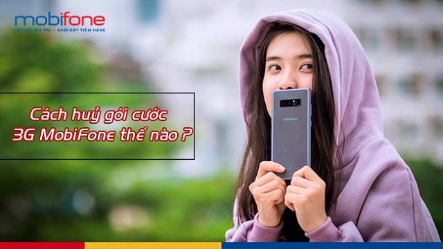 Cùng Viettel-mobile.vn tìm hiểu ngay cách hủy 3G MobiFone