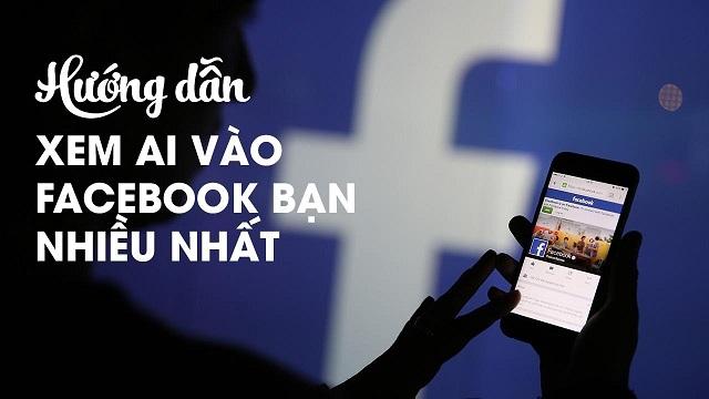 Cách xem ai đang theo dõi Facebook của mình bằng điện thoại